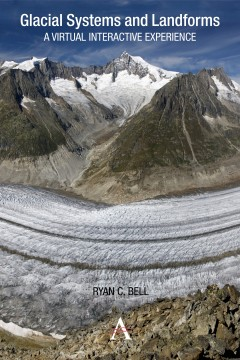 Glacial Systems and Landforms