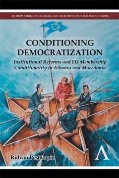 Conditioning Democratization