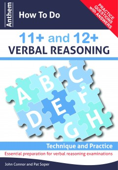 Anthem How To Do 11+ and 12+ Verbal Reasoning: Technique and Practice