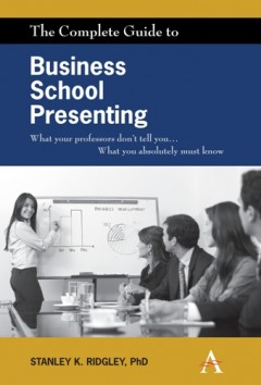 Complete Guide to Business School Presenting