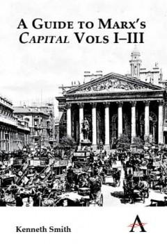 Guide to Marx's 'Capital' Vols I–III