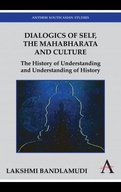 Dialogics of Self, the Mahabharata and Culture