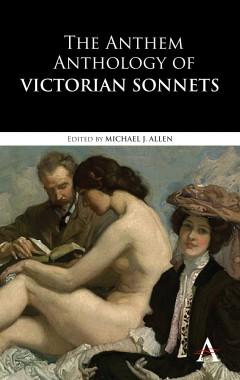 Anthem Anthology of Victorian Sonnets