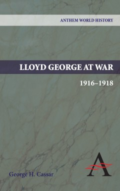 Lloyd George at War, 1916-1918