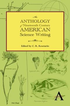 Anthology of Nineteenth-Century American Science Writing