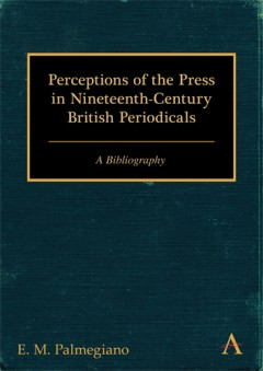Perceptions of the Press in Nineteenth-Century British Periodicals