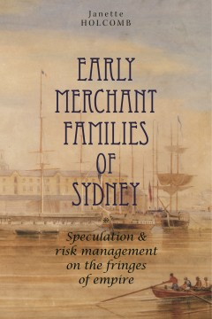 Early Merchant Families of Sydney