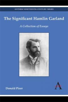 The Significant Hamlin Garland