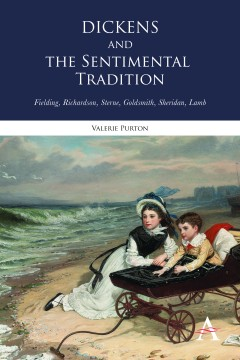 Dickens and the Sentimental Tradition