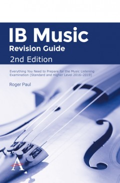 IB Music Revision Guide, 3rd Edition