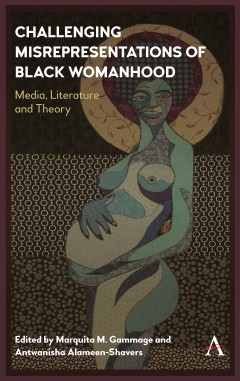 Challenging Misrepresentations of Black Womanhood