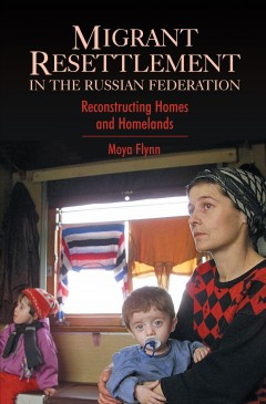Migrant Resettlement in the Russian Federation