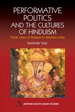 Performative Politics and the Cultures of Hinduism