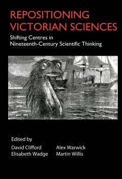 Repositioning Victorian Sciences