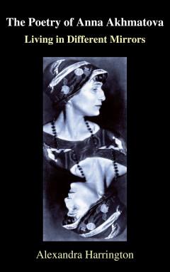 The Poetry of Anna Akhmatova