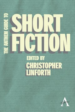 Anthem Guide to Short Fiction