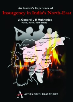 Insider's Experience of Insurgency in India's North-East