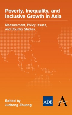 Poverty, Inequality, and Inclusive Growth in Asia