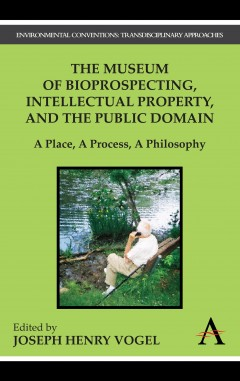 Museum of Bioprospecting, Intellectual Property, and the Public Domain