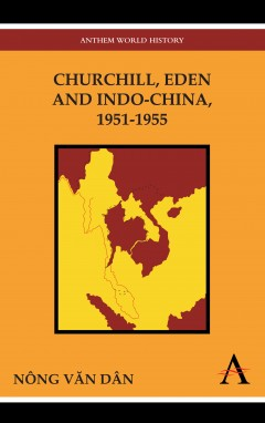 Churchill, Eden and Indo-China, 1951-1955