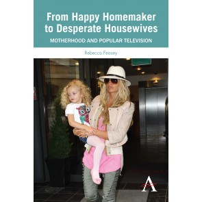 From Happy Homemaker to Desperate Housewives