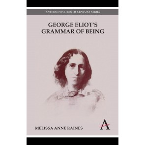 George Eliot's Grammar of Being