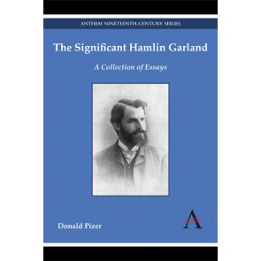 The Significant Hamlin Garland