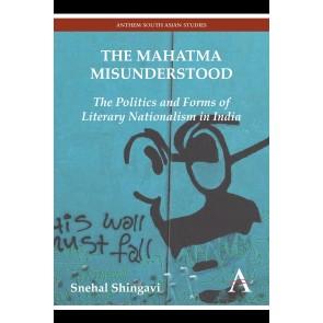 Mahatma Misunderstood