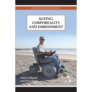 Ageing, Corporeality and Embodiment