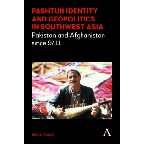 Pashtun Identity and Geopolitics in Southwest Asia