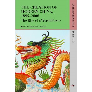 Creation of Modern China, 1894–2008