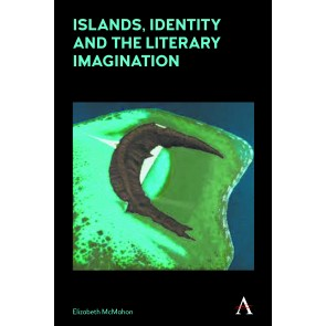 Islands, Identity and the Literary Imagination