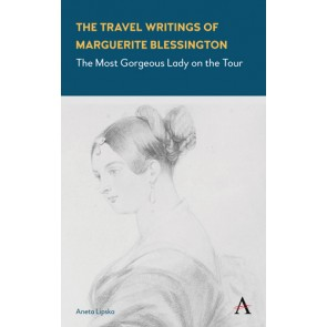 Travel Writings of Marguerite Blessington