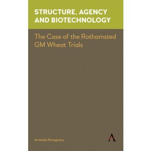 Structure, Agency and Biotechnology