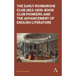 The Early Roxburghe Club 1812–1835