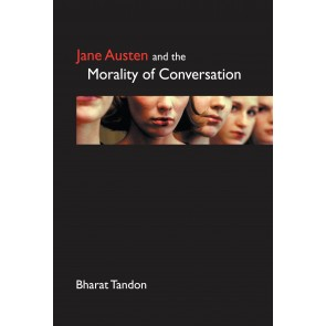 Jane Austen and the Morality of Conversation