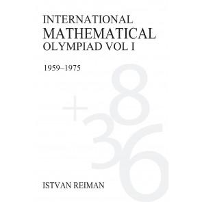 International Mathematical Olympiad Volume 1