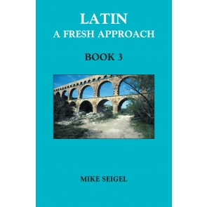 Latin: A Fresh Approach Book 3