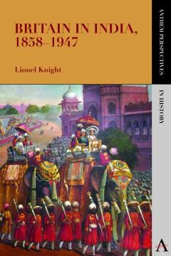 Britain in India, 1858–1947