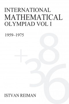 International Mathematical Olympiad Volume 1