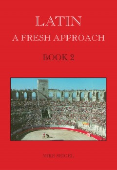 Latin: A Fresh Approach Book 2