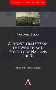 'Short Treatise' on the Wealth and Poverty of Nations (1613)