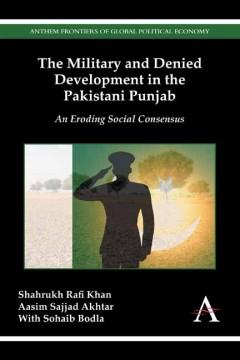 Military and Denied Development in the Pakistani Punjab