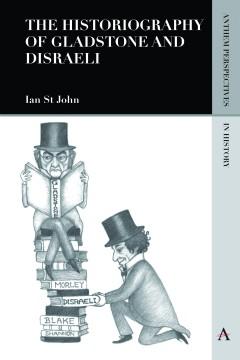 Historiography of Gladstone and Disraeli