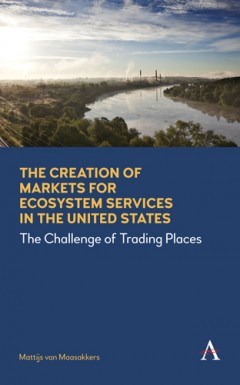 The Creation of Markets for Ecosystem Services in the United States