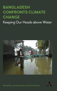 Bangladesh Confronts Climate Change