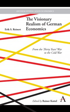 The Visionary Realism of German Economics