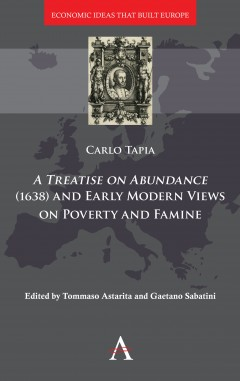 A Treatise on Abundance (1638) and Early Modern Views on Poverty and Famine