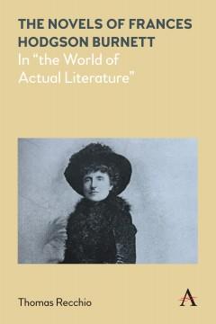 The Novels of Frances Hodgson Burnett