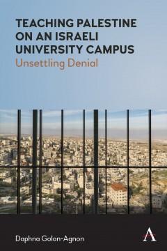 Teaching Palestine on an Israeli University Campus
